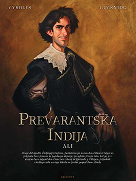Prevarantska Indija - Juanjo Guarnido, Alain Ayroles (Graffit, 2020), prevod: Špela Žakelj
