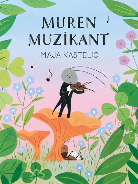 Zbirka Ta ljudske v stripu: Muren muzikant - Maja Kastelic (Forum, 2020)