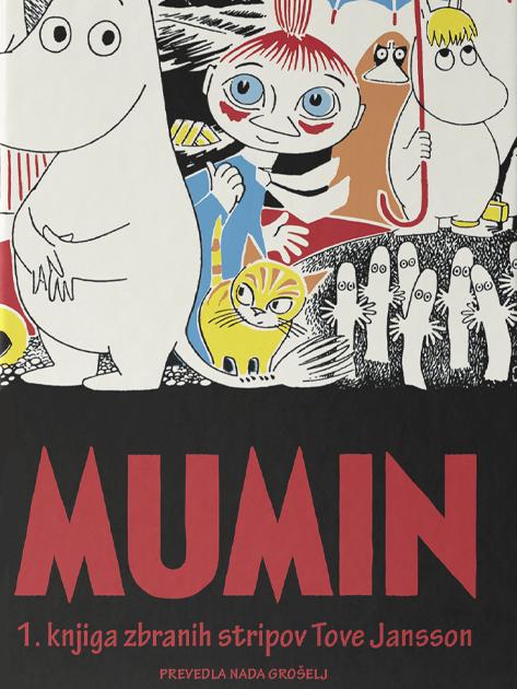 Mumin: zbrani stripi - Tove Jansson (Sanje, 2020), prevod: Nada Grošelj
